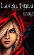 Rouge sang et noir corbeau, Tome 1 : L'apprentie faucheuse