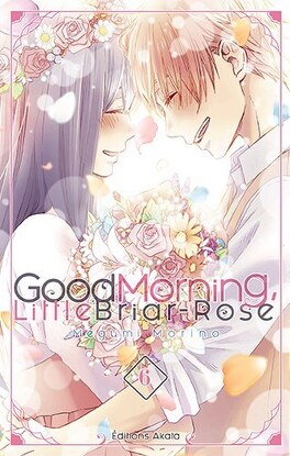 Couverture du livre : Good Morning Little Briar-Rose, Tome 6