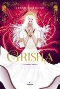 Grisha, Tome 3 : L'Oiseau de feu