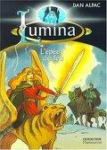Lumina, Tome 2 : L'épée de feu