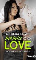 Infinite ∞ Love, Tome 6 : Nos infinis interdits