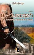 Les MacKintosh, Tome 2 : Un amour à travers le temps