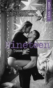 Nineteen, Tome 2