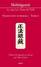 Shôbogenzô, Traduction intégrale - Tome 1