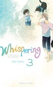 Whispering, les voix du silence, tome 3