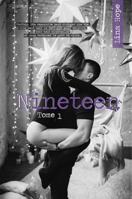 Couverture du livre : Nineteen, Tome 1