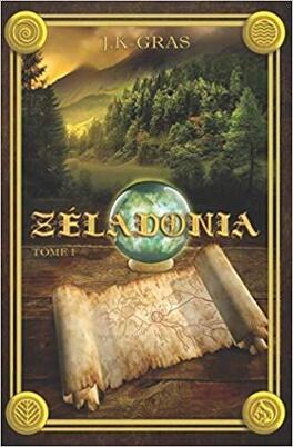 Couverture du livre : Zéladonia, Tome 1 : Voyage en Terramont