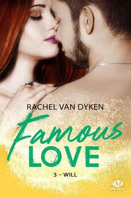 Couverture du livre : Famous Love, Tome 3 : Will