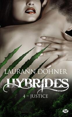 Couverture de Hybrides, Tome 4 : Justice