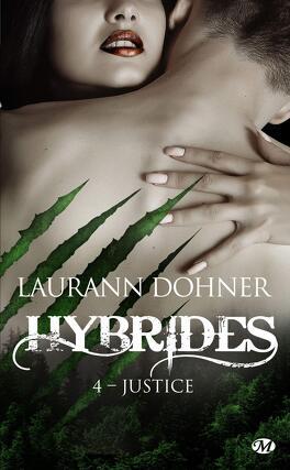 Couverture du livre : Hybrides, Tome 4 : Justice