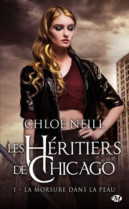 Couverture du livre : Les Héritiers de Chicago, Tome 1 : La Morsure dans la peau