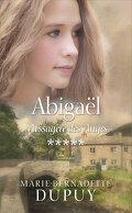 Abigaël Messagère des anges - Tome 5