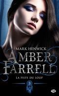 Amber Farrell, Tome 3 : La Piste du loup