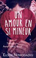 Broken Dreams, Tome 3 : Un Amour en Si Mineur