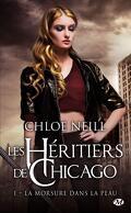 Les Héritiers de Chicago, Tome 1 : La Morsure dans la peau