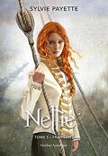 Nellie, Tome 5 : Trahisons