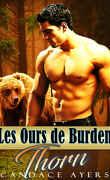 Les Ours de Burden, Tome 1 : Thorn