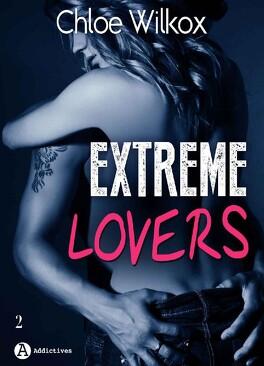 Couverture du livre : Extreme Lovers, Tome 2