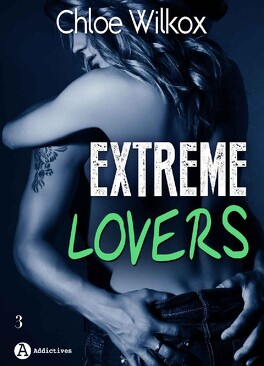 Couverture du livre : Extreme Lovers, Tome 3