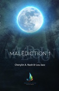 Malédiction, Tome 1