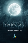 Malédiction, Tome 2