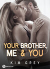 Your Brother, Me and You, Saison 2