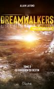 Dreamwalkers, Tome 3 : Le forgeron du destin