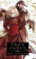 Frau Faust, Tome 5