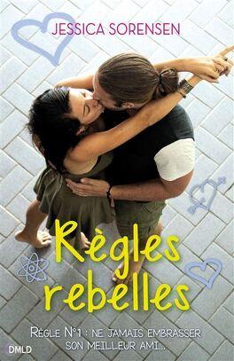 Couverture du livre : Règles rebelles