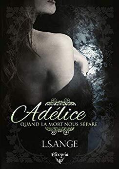 Couverture du livre : Adélice : Quand la mort nous sépare