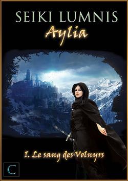 Couverture de Aylia, Tome 1 : Le Sang des Volnyrs
