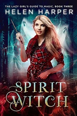 Couverture du livre : Ivy Wilde, Tome 3 : Spirit Witch
