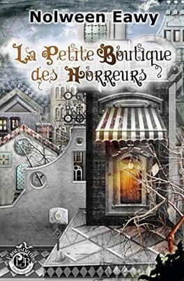 Couverture du livre : La Petite Boutique des Horreurs