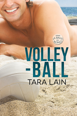 Couverture du livre : La Balle au bond, Tome 1 : Volley-ball