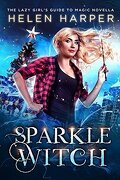 Ivy Wilde, Tome 3.5 : Sparkle Witch