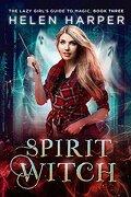 Ivy Wilde, Tome 3 : Spirit Witch