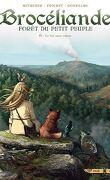 Brocéliande, forêt du petit peuple, Tome 6 : Le Val sans retour