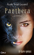 Panthera, Tome 1 : Les Yeux