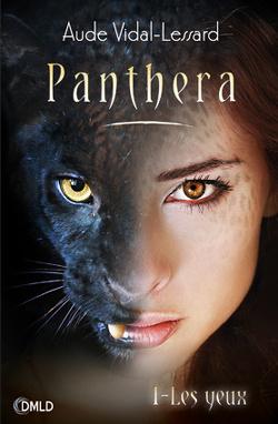 Couverture de Panthera, Tome 1 : Les Yeux