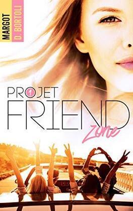 Couverture du livre : Projet : Friendzone