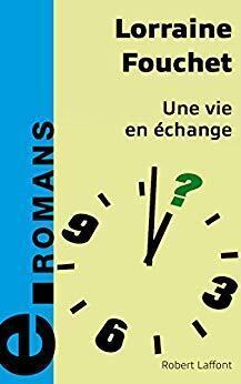 Couverture du livre : Une vie en échange