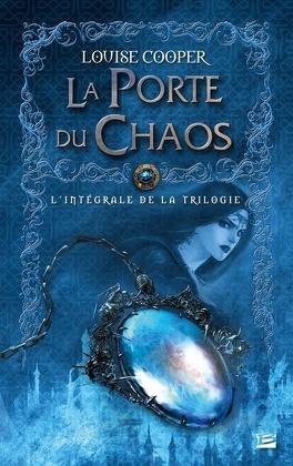 Couverture du livre : La Porte du Chaos, L'Intégrale