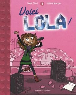 Couverture du livre : Lola, tome 1 : Voici Lola !