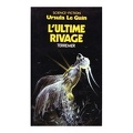 Le Cycle de Terremer, Tome 3 : L'Ultime Rivage