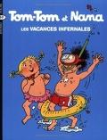 Tom-Tom et Nana, Volume 5 : Les vacances infernales