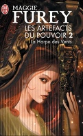 Les Artefacts du Pouvoir, Tome 2 : La Harpe des Vents