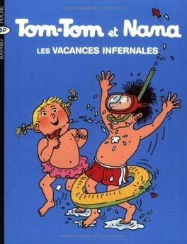 Couverture du livre : Tom-Tom et Nana, Tome 5 : Les Vacances infernales