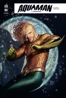 Couverture du livre : Aquaman rebirth, tome 3