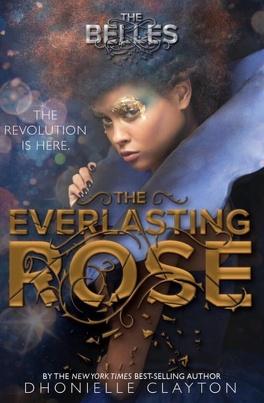 Couverture du livre : Les Belles, Tome 2 : The Everlasting Rose