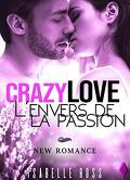 Crazy Love - L'envers de la Passion